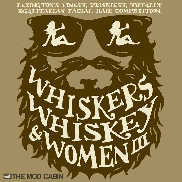 the nomadic beardsman bring you whiskers whiskey and women the mod cabin grooming co. Black Bedroom Furniture Sets. Home Design Ideas